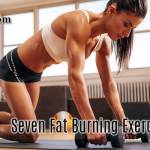 Seven Fat Burning Exercises Facts